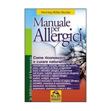 Riconoscere l'allergia e curala naturalmente con un libro